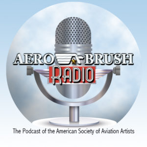The Official Podcast of the American Society of Aviation Artists